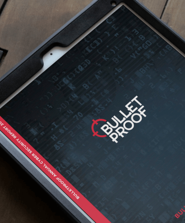 Download the free 2020 annual security report from Bulletproof